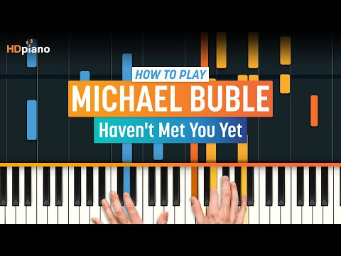 """Haven't Met You Yet"" By Michael Buble 