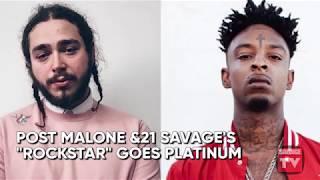 "Post Malone\'s \""Rockstar\"" Goes Platinum   Source News Flash"