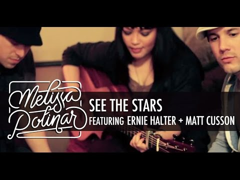 Brand New Original Piece See The Stars- by Melissa Polinar ft. Ernie Halter & Matt Cusson