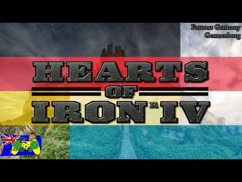 Hearts Of Iron 4 - Fortress Germany / Germanburg