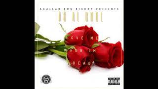 Ag Al Ghul - Love Me When I'm Dead (Produced by Agallah)