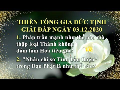 Thiền Tông Gia Đức Tịnh Giải Đáp - Ngày 03.12.2020