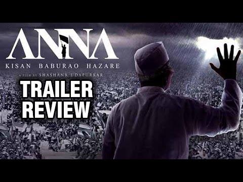Anna | Trailer Review | Hindi Movie 2016| Anna Hazare Biopic -Shashank Udapurkar & Tanisha Mukherjee