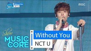 Download Lagu [HOT] NCT U - WITHOUT YOU,  엔씨티 유 - 위드아웃 유 Show Music core 20160416 Mp3