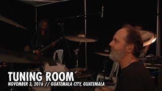 Guatemala City Guatemala  city photos : Metallica: Tuning Room (MetOnTour - Guatemala City, Guatemala - 2016)