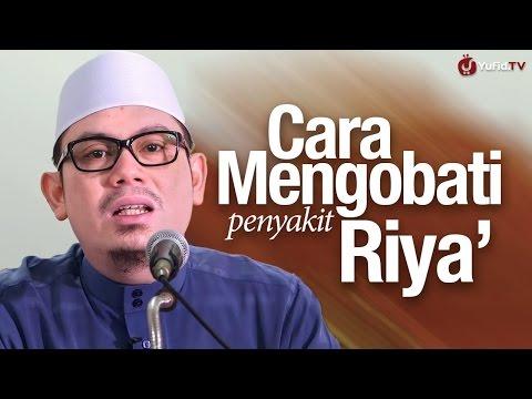 Kultum Subuh: Cara Mengobati Penyakit Riya' - Ustadz Ahmad Zainuddin, Lc.
