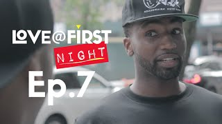 Love@FirstNight - Ep 7 - The Honeymoon's Over