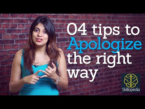 Skillopedia – How to apologize the right way? (Improve your personality and become confident)