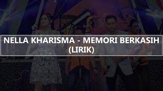 Video Nella Kharisma - Memori Berkasih (Lirik) MP3, 3GP, MP4, WEBM, AVI, FLV Juni 2019