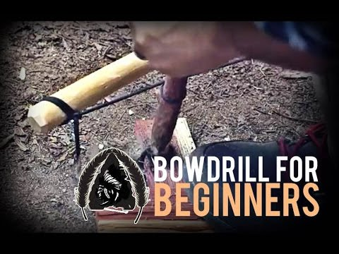 Bowdrill for Beginners