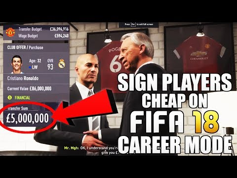 HOW TO SIGN PLAYERS CHEAP ON FIFA 18 CAREER MODE! | FIFA 18 TIPS AND TRICKS!