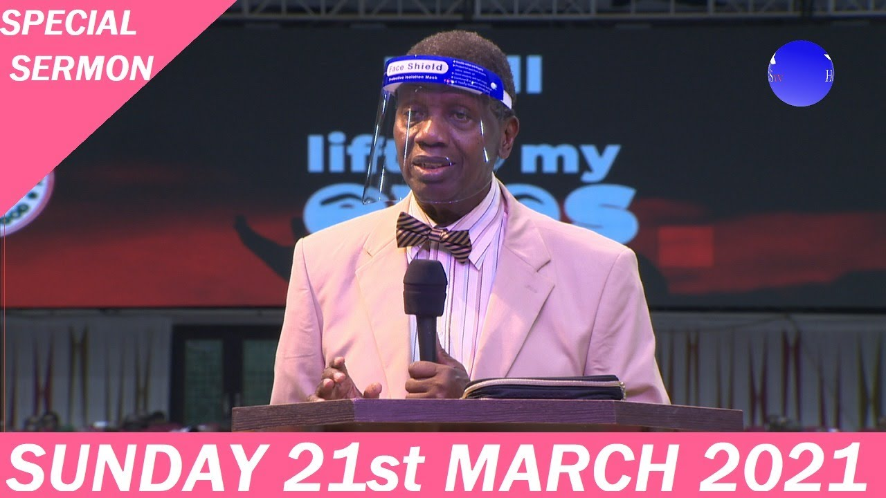 RCCG Sunday Service 21st March 2021 with Pastor E. A. Adeboye