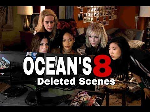 Ocean's 8 (Deleted Scenes)