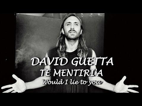 David Guetta & Cedric Gervais & Chris Willis   Would I Lie To You letra espanol