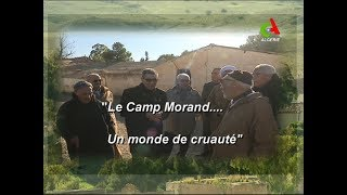 Le Camp Morand... Un monde de cruauté