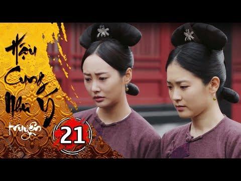 Hậu Cung Như Ý Truyện - Tập 21 [FULL HD] | Phim Cổ Trang Trung Quốc Hay Nhất 2018 - Thời lượng: 45:50.