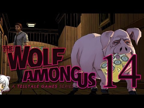 Isa Plays: Wolf Among Us - Part 14 Cry Wolf [End]