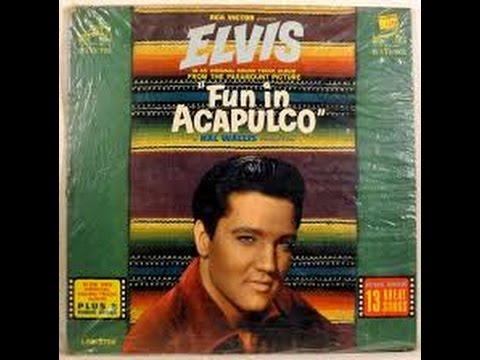 Elvis 'Fun in Acapulco  - Fun In Acapulco - RCA VICTOR 1963