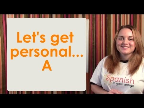 Learn Spanish - The Personal A - Lesson #24