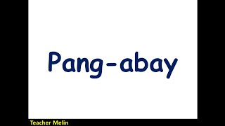 Video PANG-ABAY (Panlunan, Pamanahon, Pamaraan) MP3, 3GP, MP4, WEBM, AVI, FLV September 2019