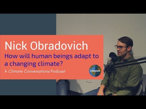 Climate Conversations S2E3 How Human Beings Are Adapting to a Changing Climate