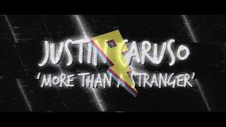 Video Justin Caruso - More Than A Stranger (ft. Cappa & Ryan Hicari) [Lyric Video] MP3, 3GP, MP4, WEBM, AVI, FLV Juni 2018