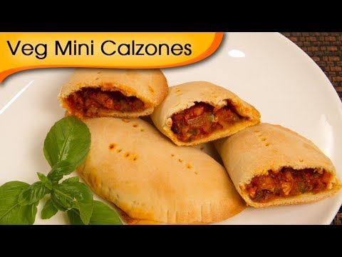 Veg Mini Calzones | Easy To Make Italian Filled Oven Bread Recipe By Ruchi Bharani
