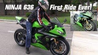 6. 2013 Kawasaki Ninja 636 First Ride - His first time to ride a Super Sportbike