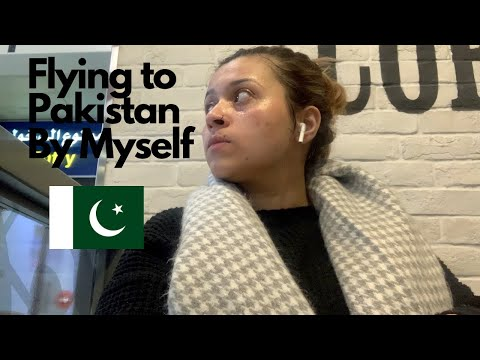 Flying to Pakistan By Myself!
