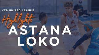 Hightlits of the match— VTB United league: «Astana»vs «Lokomotiv Kuban»