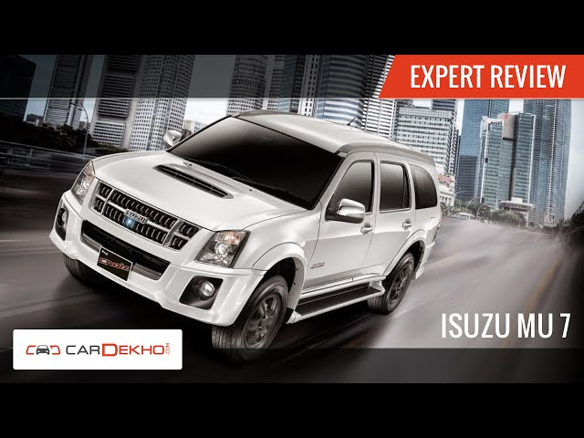 Isuzu MU-7 AT Expert Review