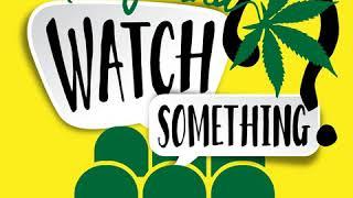 Marijuana Watch Something Ep 01 - Cowboys vs Dinosaurs (2015)