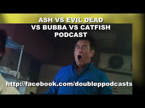 "Ash Vs Evil Dead: Season 3, Episode 2: ""Booth Three"" Ash Vs Evil Dead Vs Bubba Vs Catfish Podcast"
