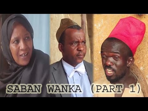 Saban Wanka [ Episode 1 ] Latest Hausa Movie 2019