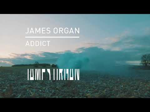 James Organ - Addict (Feat. Géorgia Cecile)
