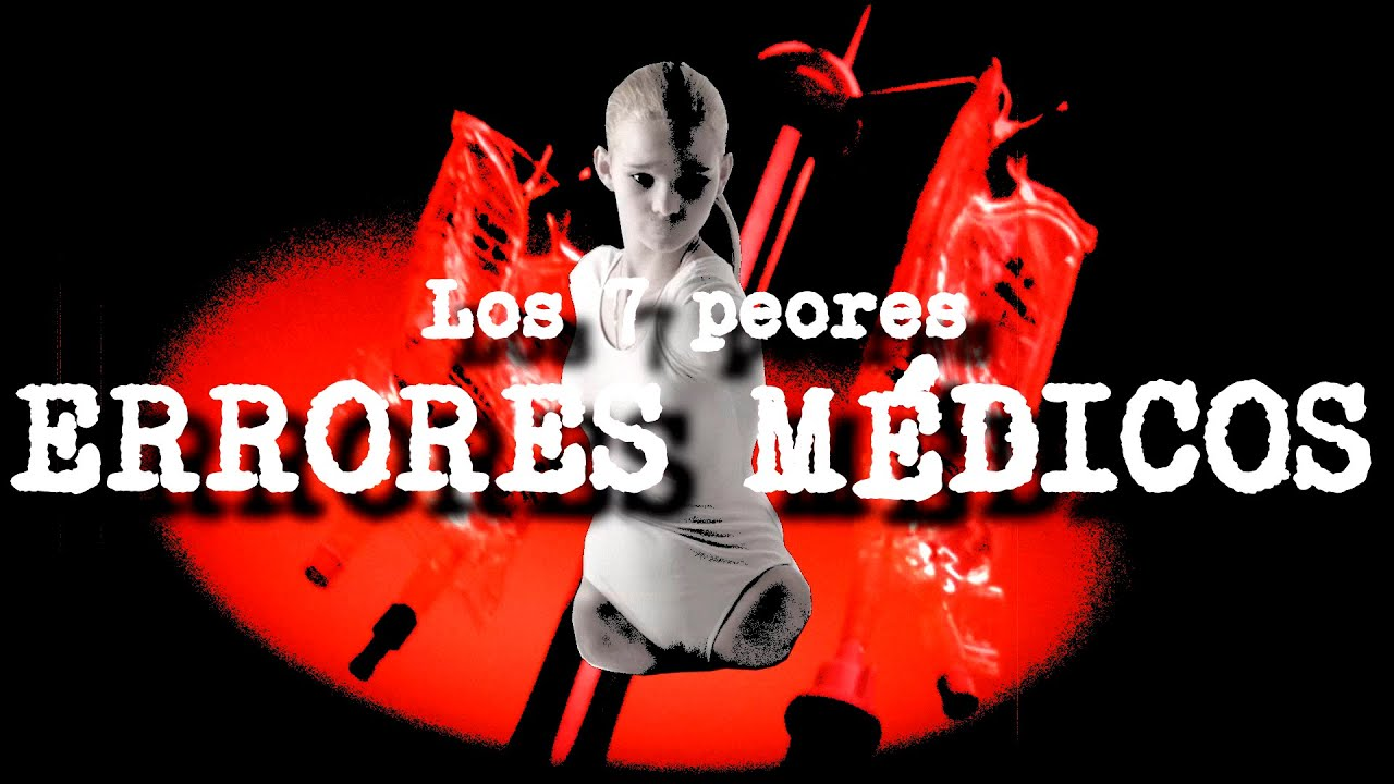 TOP: Los 7 peores errores médicos | DrossRotzank