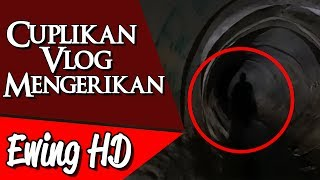 Video 5 Cuplikan Vlog Mengerikan dari Para Youtubers - Part 3 | #MalamJumat - Eps. 63 MP3, 3GP, MP4, WEBM, AVI, FLV Januari 2019