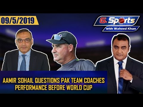 Aamir Sohail questions Pak team coaches performance before World Cup|G Sports with Waheed Khan 9 May - Thời lượng: 43:47.