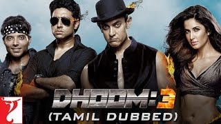 Video DHOOM:3 (Tamil Dubbed) MP3, 3GP, MP4, WEBM, AVI, FLV Oktober 2018