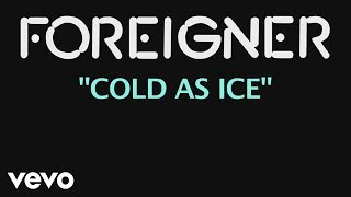 Cold as Ice Foreigner