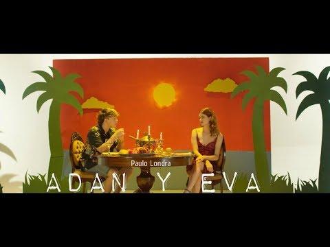 Paulo Londra - Adan y Eva (Official Lyrics)