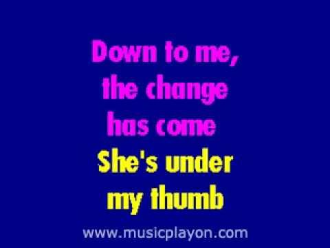 Video The Rolling Stones - Under My Thumb karaoke download in MP3, 3GP, MP4, WEBM, AVI, FLV January 2017