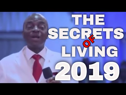 THE SECRETS OF LIVING 2019 BY BISHOP DAVID OYEDEPO#NEWDAWNTV #IHAVEDOMINION #ITAKEDOMINION