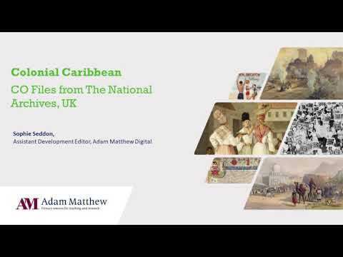 New for 2021 - An Introduction to Colonial Caribbean: CO Files from The National Archives, UK