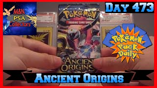 Pokemon Pack Daily Ancient Origins Booster Opening Day 473 - Featuring M&N Collectors by ThePokeCapital