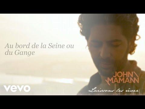 John Mamann - Laissons Les Rêver