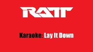 Ratt karaoke Lay It Down