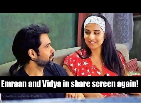 Emraan Hashmi & Vidya Balan to act together Again !!!