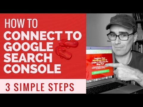 Easily Connect Your Website To Google Search Console
