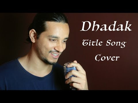 Dhadak Title Song (Unplugged) | Dhadak | Ajay Gogavale & Shreya Ghoshal | Cover By Raga
